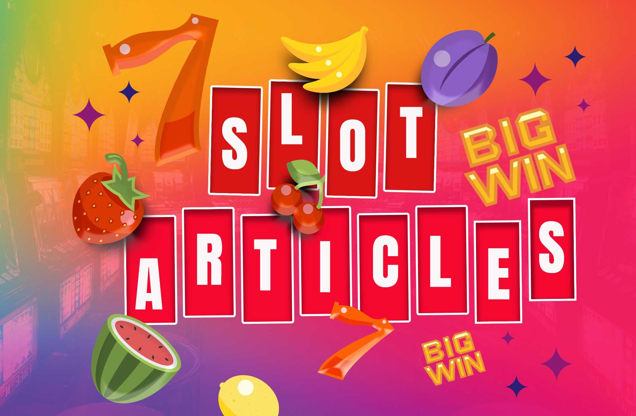 Slot Articles - Online Slot Machines Canada - Casino Slots