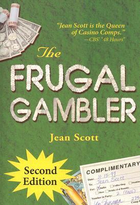 The Frugal Gambler by Jean Scott
